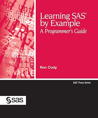 Learning SAS by Example By Cody, Ron